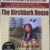 กระท่อมเปลือกไม้ (The Birchbark house)
