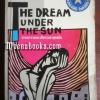 ความฝันภายใต้ดวงอาทิตย์ (The Dream Under The Sun)