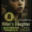 ลูกสาวฮิตเล่อร์จอมเผด็จการ (Hitler's Daughter) thumbnail 1