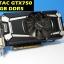 ZOTAC GTX750 1GB DDR5 ไม่ต่อไฟเพิ่ม thumbnail 1