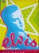 Elvis Presley (เอลวิส เพรสลี่ย์)